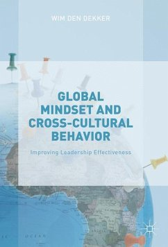 Global Mindset and Cross-Cultural Behavior - Dekker, Wim den