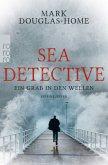 Ein Grab in den Wellen / Sea Detective Bd.1