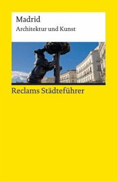 Reclams Städteführer Madrid - Scholz-Hänsel, Michael