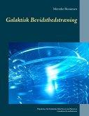 Galaktisk Bevidsthedstræning