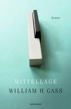 Mittellage - Gass, William H.