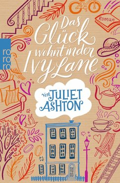 Das Glück wohnt in der Ivy Lane - Ashton, Juliet