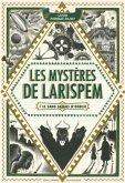 Les mystères de Larispem - Le sang jamais n'oublie