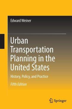 Urban Transportation Planning in the United States - Weiner, Edward