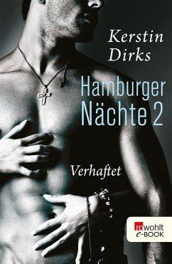 Hamburger Nächte: Verhaftet (eBook, ePUB)
