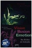 Vision. Illusion. Emotion / Zeichen der Liebenden Bd.1-3