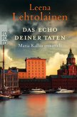 Das Echo deiner Taten / Maria Kallio Bd.13