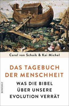 Das Tagebuch der Menschheit - Schaik, Carel van; Michel, Kai