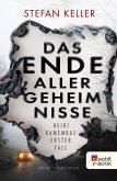 Das Ende aller Geheimnisse / Heidi Kamembas Bd.1 (eBook, ePUB)