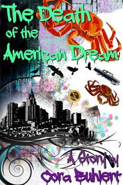 The Death of the American Dream (eBook, ePUB) - Buhlert, Cora