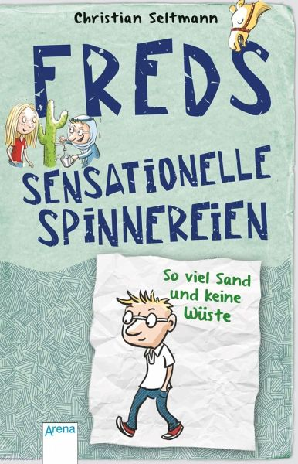 Buch-Reihe Freds sensationelle Spinnereien