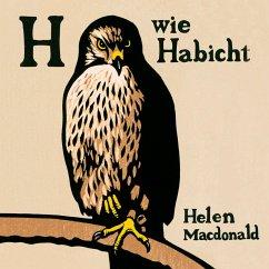 H wie Habicht, 6 Audio-CDs - Macdonald, Helen