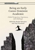 Being an Early Career Feminist Academic: Global Perspectives, Experiences and Challenges