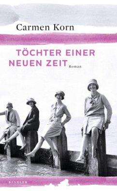 Töchter einer neuen Zeit / Jahrhundert-Trilogie...