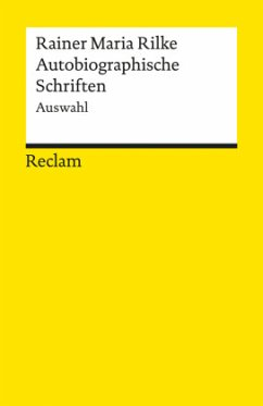 Autobiographische Schriften - Rilke, Rainer Maria