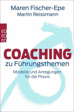 Coaching zu Führungsthemen - Fischer-Epe, Maren; Reißmann, Martin