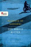 Der dunkle Ritter / Inspektor Lojacono Bd.3 (eBook, ePUB)