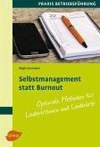Selbstmanagement statt Burnout