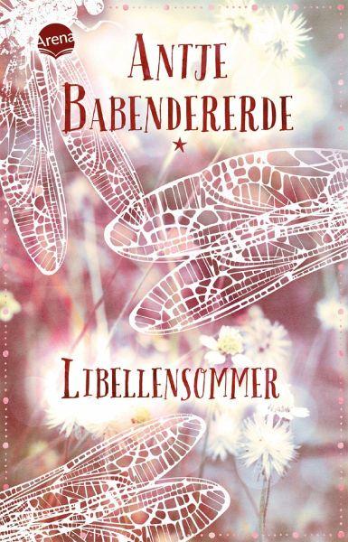 Libellensommer von Antje Babendererde als Taschenbuch