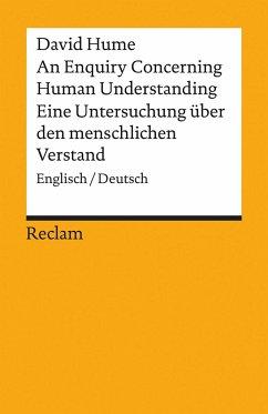 An Enquiry Concerning Human Understanding / Eine Untersuchung über den menschlichen Verstand - Hume, David