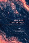 Area Studies at the Crossroads