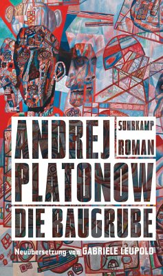 Die Baugrube - Platonow, Andrej