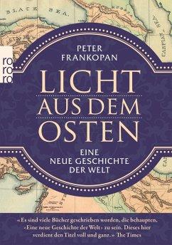 Licht aus dem Osten (eBook, ePUB) - Frankopan, Peter