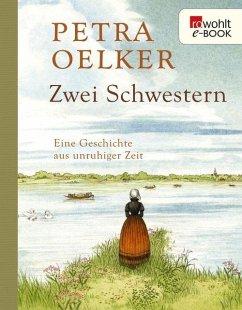Zwei Schwestern (eBook, ePUB) - Oelker, Petra