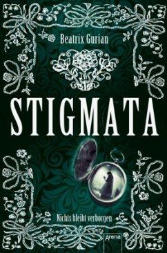 Stigmata - Gurian, Beatrix