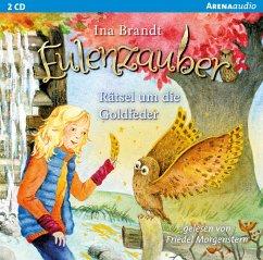 Rätsel um die Goldfeder / Eulenzauber Bd.5 (1 Audio-CD) - Brandt, Ina