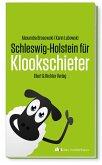 Schleswig-Holstein für Klookschieter