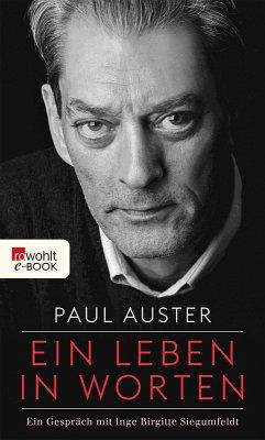 Ein Leben in Worten (eBook, ePUB) - Auster, Paul; Siegumfeldt, Inge Birgitte