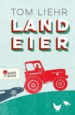 Landeier (eBook, ePUB)