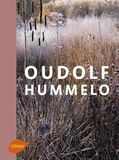 Oudolf Hummelo - Oudolf, Piet; Kingsbury, Noël