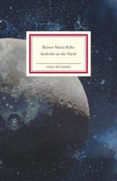 Gedichte an die Nacht - Rilke, Rainer Maria