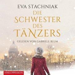 Die Schwester des Tänzers, 8 Audio-CDs - Stachniak, Eva