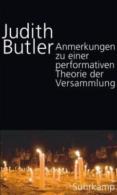 Anmerkungen zu einer performativen Theorie der Versammlung - Butler, Judith