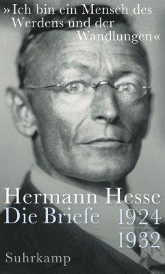 »Ich bin ein Mensch des Werdens und der Wandlungen« - Hesse, Hermann