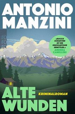 Alte Wunden / Rocco Schiavone Bd.3 - Manzini, Antonio