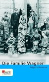 Die Familie Wagner (eBook, ePUB)