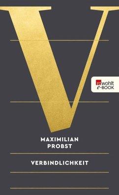 Verbindlichkeit (eBook, ePUB) - Probst, Maximilian