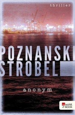Anonym / Salomon & Buchholz Bd.1 (eBook, ePUB) - Poznanski, Ursula; Strobel, Arno