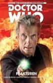 Frakturen / Doctor Who - Der zwölfte Doktor Bd.2