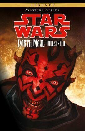 Darth Maul Todesurteil Star Wars Masters Bd16 Von Tom Taylor