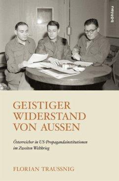 Geistiger Widerstand von außen - Traussnig, Florian