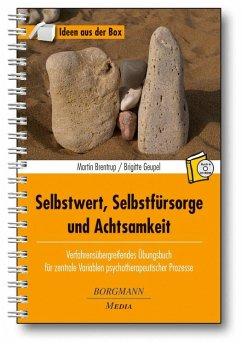 Selbstwert, Selbstfürsorge und Achtsamkeit - Brentrup, Martin; Geupel, Brigitte
