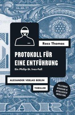 Protokoll für eine Entführung - Thomas, Ross