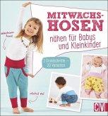 Mitwachshosen nähen für Babys und Kleinkinder