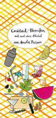 Cocktail-Favoriten - Persson, Amelie