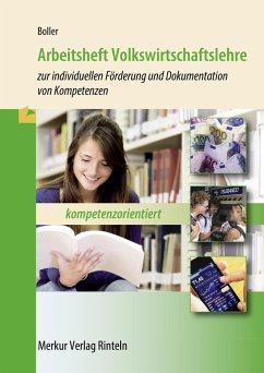Arbeitsheft Volkswirtschaftslehre - Boller, Eberhard